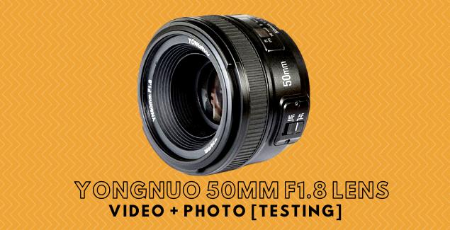 YONGNUO 50mm f1.8 Lens Testing